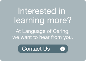 Language of Caring - Learn More!