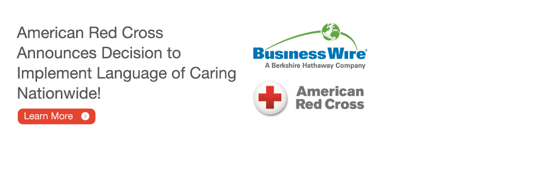 http: -  - www.businesswire.com - news - home - 20160315005181 - en - American Red Cross Implement Language Caring Nationwid